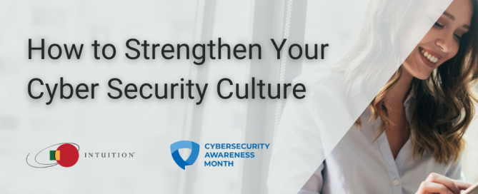 How to Strengthen Your Cyber Security Culture